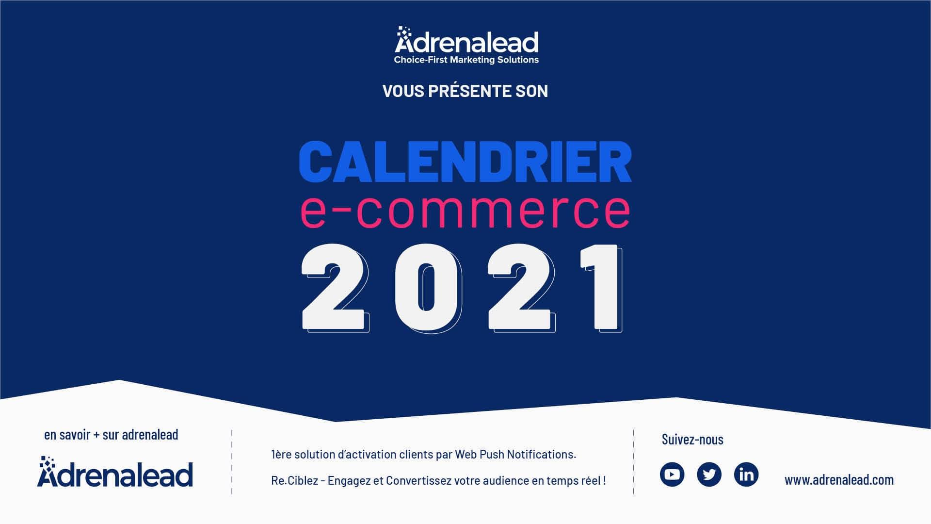calendrier e-commerce adrenalead 2021