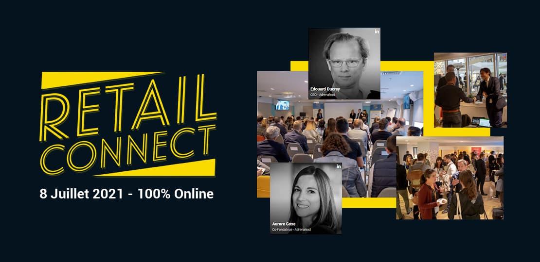 Retail Connect 8 Juillet 2021